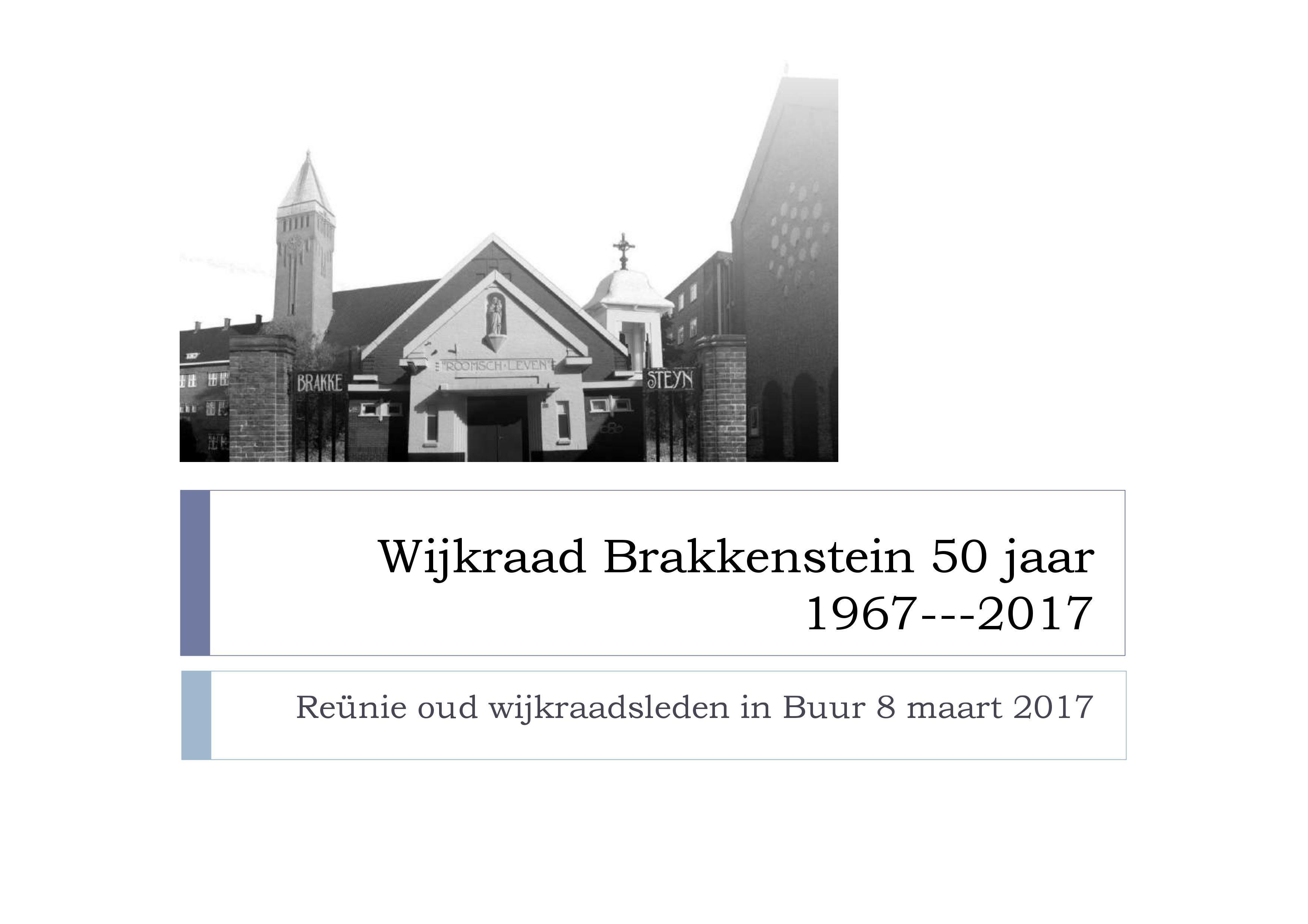 Presentatie Reunie Wijkraad Brakkenstein
